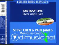 Fantasy Live - Over And Over & Steve Eden & Paul James - Memories Emotion