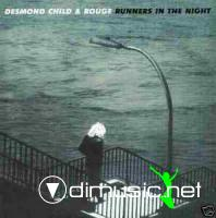 DESMOND CHILD & ROUGE Runners in the night-1979
