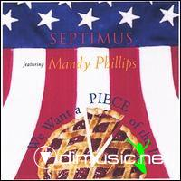 Septimus feat. Mandy Phillips - We Want A Piece Of The Pie (1980)