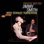 Jimmy Smith with Stanley Turrentine - Prayer Meetin' (1960)