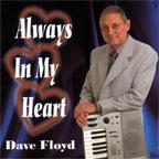 Dave Floyd - Always in my Heart