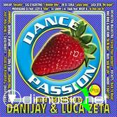 Dance Passion Act 1 (Mixed by DaniJay And Luca Zeta)