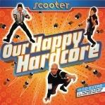 Scooter - Our Happy Hardcore [1996]