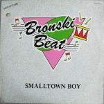Bronski Beat - Smalltown Boy [1984]
