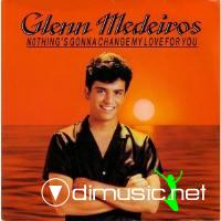 Glenn Medeiros - Nothing's Gonna Change My Love for You [1987]