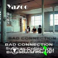 YAZOO - BAD CONNECTION [SUBWAY COLLECTIVE BROADBAND REMIX]
