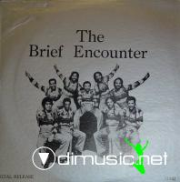 The Brief Encounter - The Brief Encounter (1970)