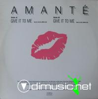 Amante - Give It To Me (12'' Vinyl 1987)