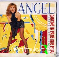 ANGEL - DANCING IN PARIS(QUE PASA) [MAXI]