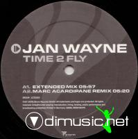 Jan Wayne - Time 2 Fly - Single 12'' - 2005