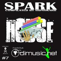 Spark House #7 (Compilated by SidNoKarb)(2009)