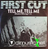 FIRST CUT - TELL ME TELL ME (SHADOW DANCING)