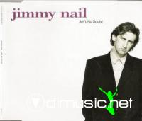 JIMMY NAIL - AINT NO DOUBT
