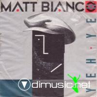 MATT BIANCO - YEAH YEAH [DANCE MIX]