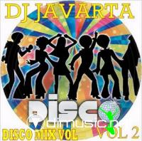 DJ JAVARTA MIX RETRO VOL 2 [VARIADO DISCO 70 Y 80S]
