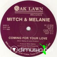MITCH & MELANIE - COMING FOR YOUR LOVE [EXTENDED]