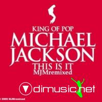 Michael Jackson - This is it (MJMremixed)(By Dragon Master)???