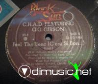 C.H.A.D. (Feat. G.G. Gibson) - Feel The Beat (C'est Si Bon...) (1981)