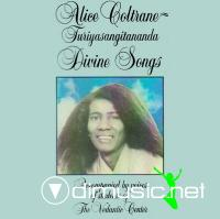 Alice Coltrane Turiyasangitananda, Divine Songs, 1987