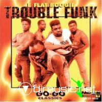 Trouble Funk - Collection 1982-1998
