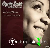 "Gizelle Smith & The Mighty Mocambos - Working Woman - The Kenny Dope Mixes ""7 (2009)"