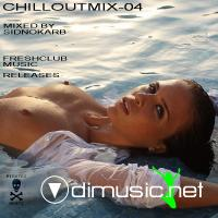 ChilloutMix-04 (Mixed by SidNoKarb)(2009)