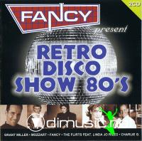 FANCY presents RETRO DISCO SHOW 80 S