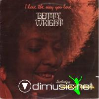 Betty Wright - I Love The Way You Love Me