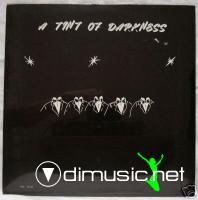 A Tint Of Darkness - A Tint Of Darkness 1978