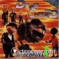 Dolls United - Gut Gebr??llt (Augsburger Puppenkiste)