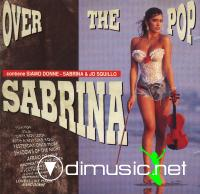 Sabrina -- Over The Pop