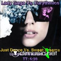 Lady Gaga Vs. Eurythmics - Just Dance Vs. Sweet Dreams (Longer UltraTraxx Mix)