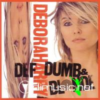 Debbie Harry - Def, dumb and blonde (1989)