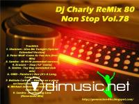 Dj Charly ReMix 80 Non Stop Vol.78
