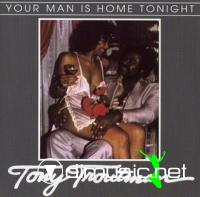 Tony Troutman - Your Man Is Home Tonight (Vinyl, LP)