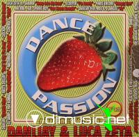 Dance Passion 3rd Act (Mixed by DaniJay And Luca Zeta)