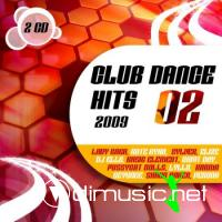 VA - Club Dance Hits Vol.2 (2009)