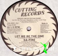 SA-FIRE - LET ME BE THE ONE [LONG VERSION]