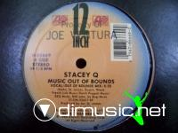 STACEY Q - MUSIC OUT OF BOUNDS [MAXI]