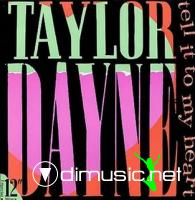 TAYLOR DAYNE - TELL IT TO MY HEART [MAXI]