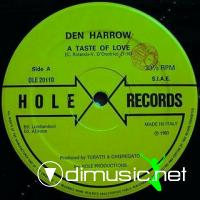 DEN HARROW - A TASTE OF LOVE (MAXI SINGLE)???