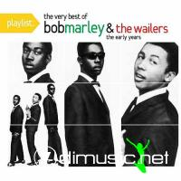 Bob Marley & The Wailers - Playlist - The Best Of (2009)