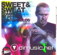 SWEET AND SWEAT (COMPILED BY PETROS KOSTOPOULOS)