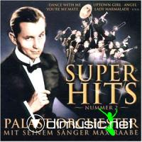 Max Raabe & Palast Orchester-Superhits Nr. 2 (2002)