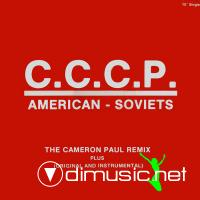 C.C.C.P. - American - Soviets (The Cameron Paul Remix)