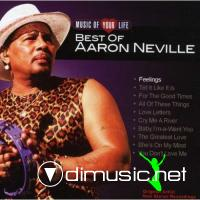 Aaron Neville - Music Of Your Life (Best Of)
