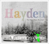 Hayden -2009- The Place Where We Lived