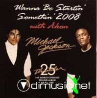 Michael Jackson Feat. Akon - Wanna Be Startin' Somethin'