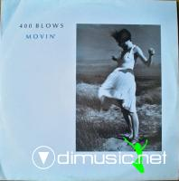 400 Blows - Movin' (Razormaid rmx)