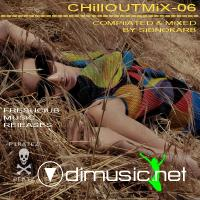 CHillOUTMiX-06 (Compl. & Mixed by SidNoKarb)(2009)